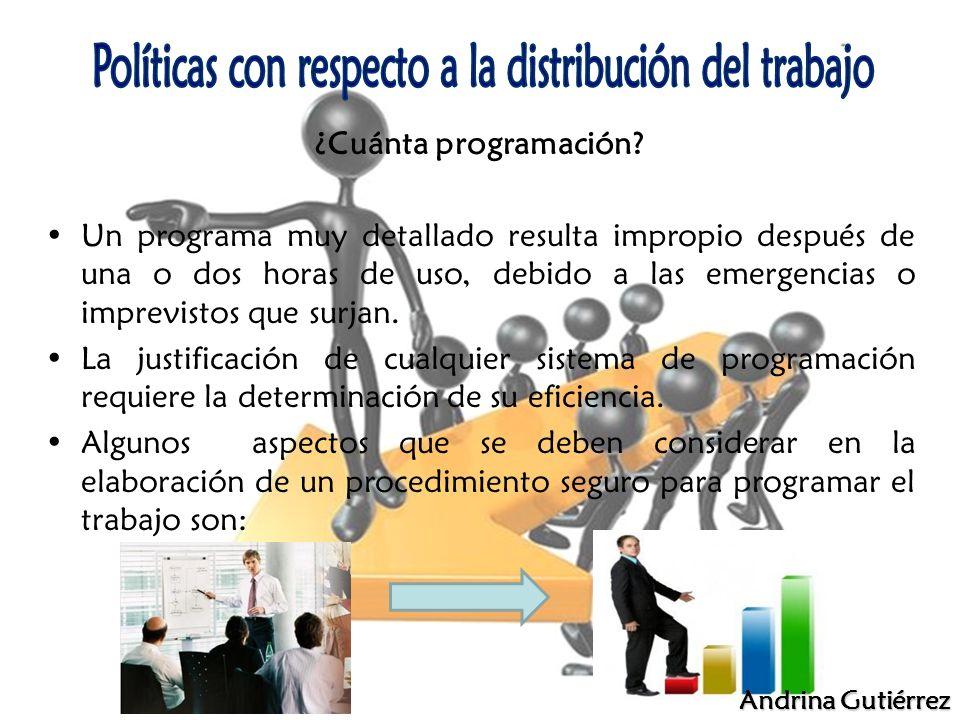 Políticas con respecto a la distribución del trabajo