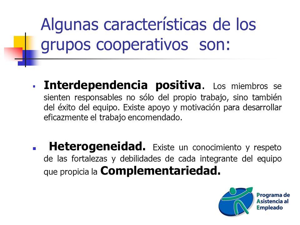 Algunas características de los grupos cooperativos son: