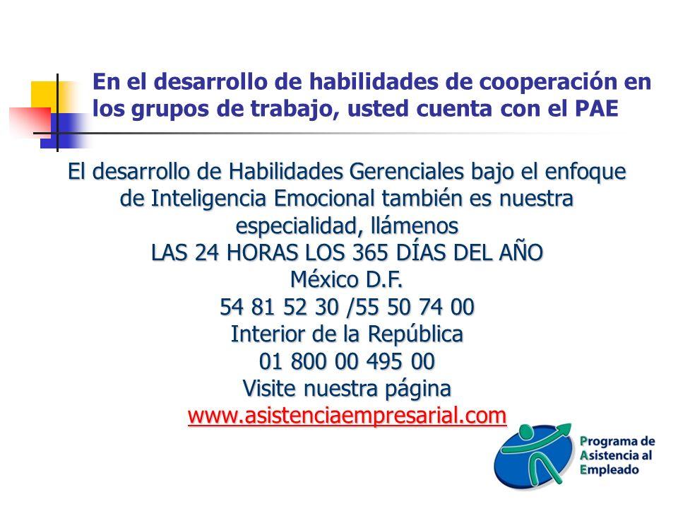 LAS 24 HORAS LOS 365 DÍAS DEL AÑO México D.F. 54 81 52 30 /55 50 74 00