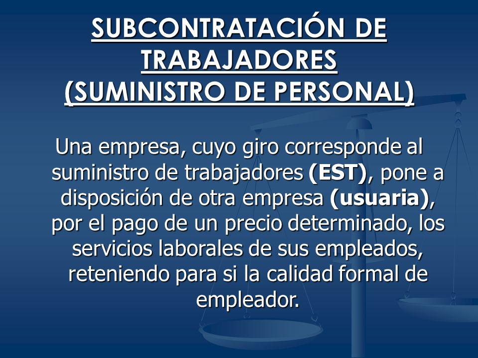 SUBCONTRATACIÓN DE TRABAJADORES (SUMINISTRO DE PERSONAL)