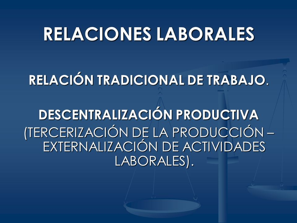 DESCENTRALIZACIÓN PRODUCTIVA