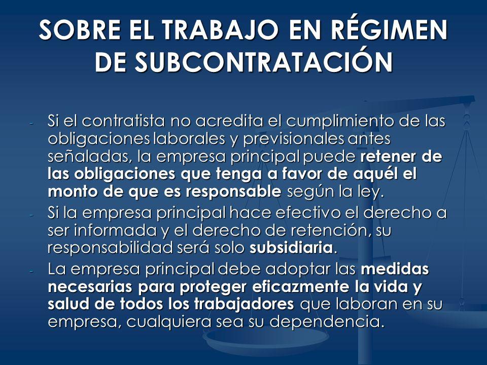 SOBRE EL TRABAJO EN RÉGIMEN DE SUBCONTRATACIÓN