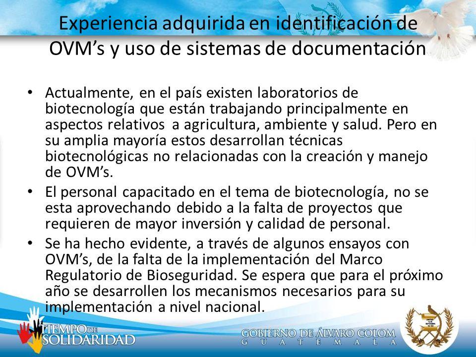 Experiencia adquirida en identificación de OVM's y uso de sistemas de documentación