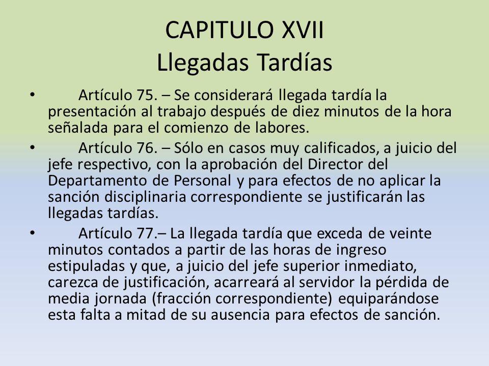 CAPITULO XVII Llegadas Tardías