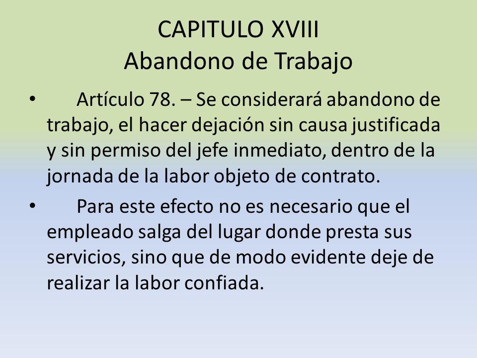 CAPITULO XVIII Abandono de Trabajo