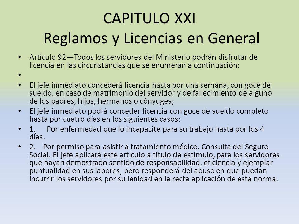 CAPITULO XXI Reglamos y Licencias en General