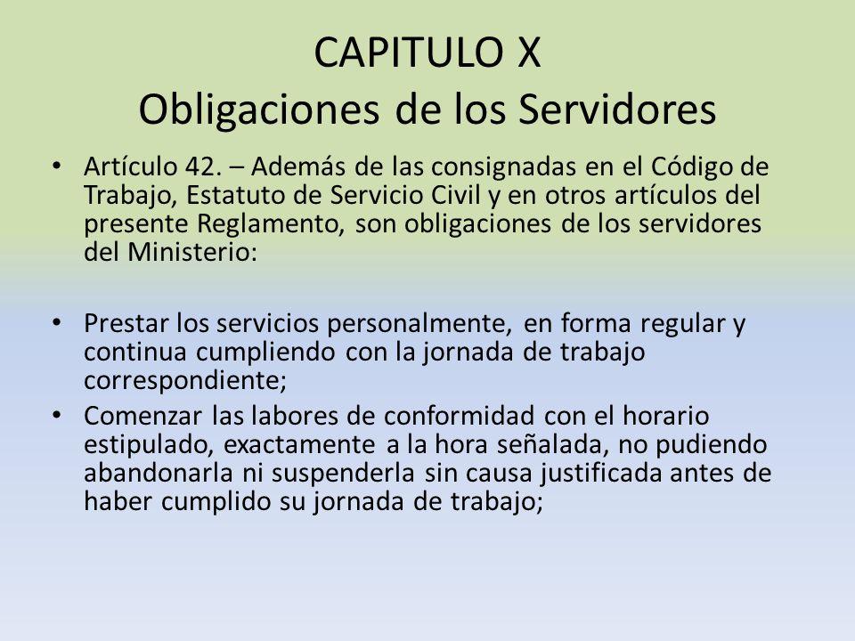 CAPITULO X Obligaciones de los Servidores