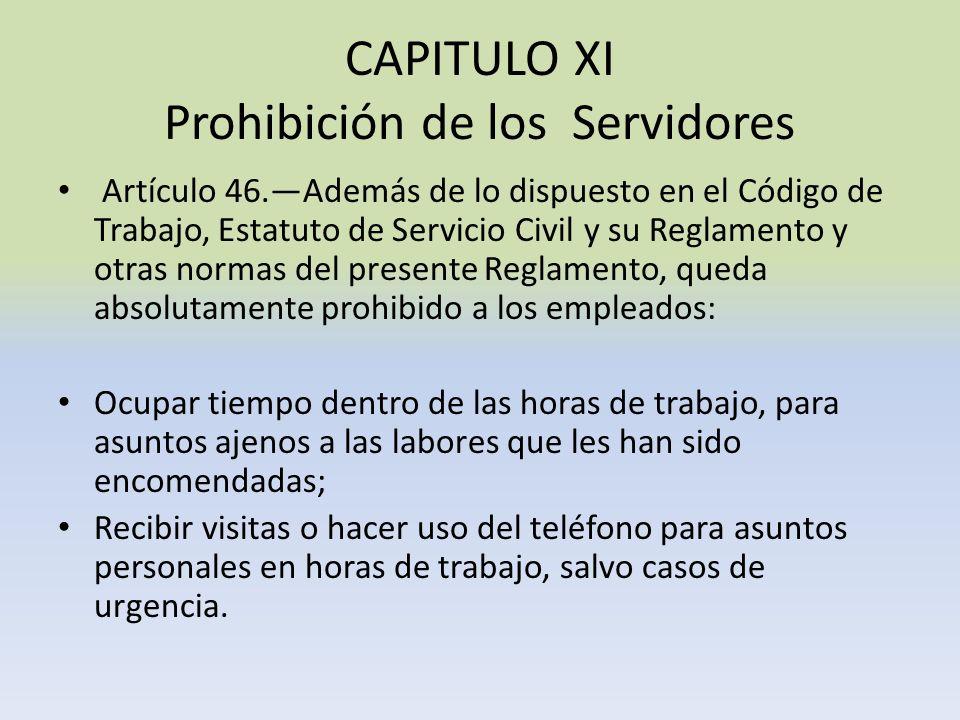 CAPITULO XI Prohibición de los Servidores