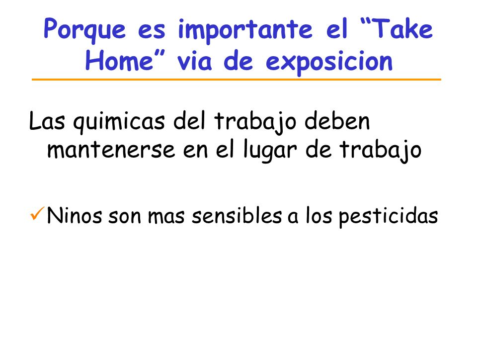 Porque es importante el Take Home via de exposicion