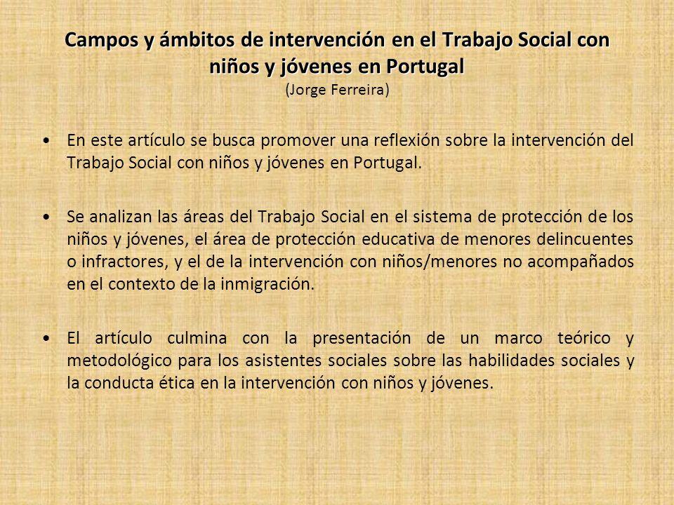 Campos y ámbitos de intervención en el Trabajo Social con niños y jóvenes en Portugal (Jorge Ferreira)