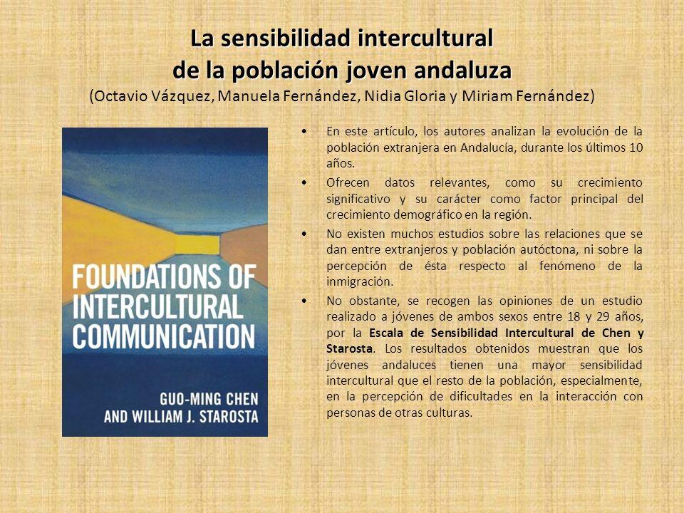 La sensibilidad intercultural de la población joven andaluza (Octavio Vázquez, Manuela Fernández, Nidia Gloria y Miriam Fernández)