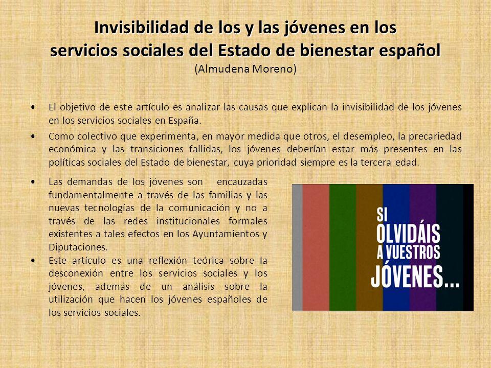 Invisibilidad de los y las jóvenes en los servicios sociales del Estado de bienestar español (Almudena Moreno)