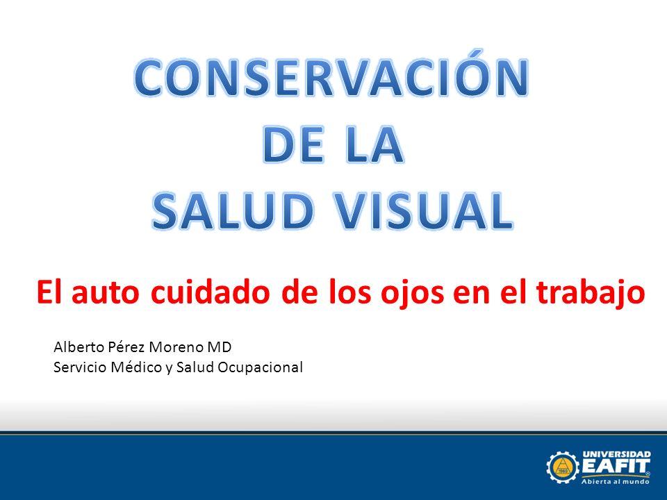 CONSERVACIÓN DE LA SALUD VISUAL