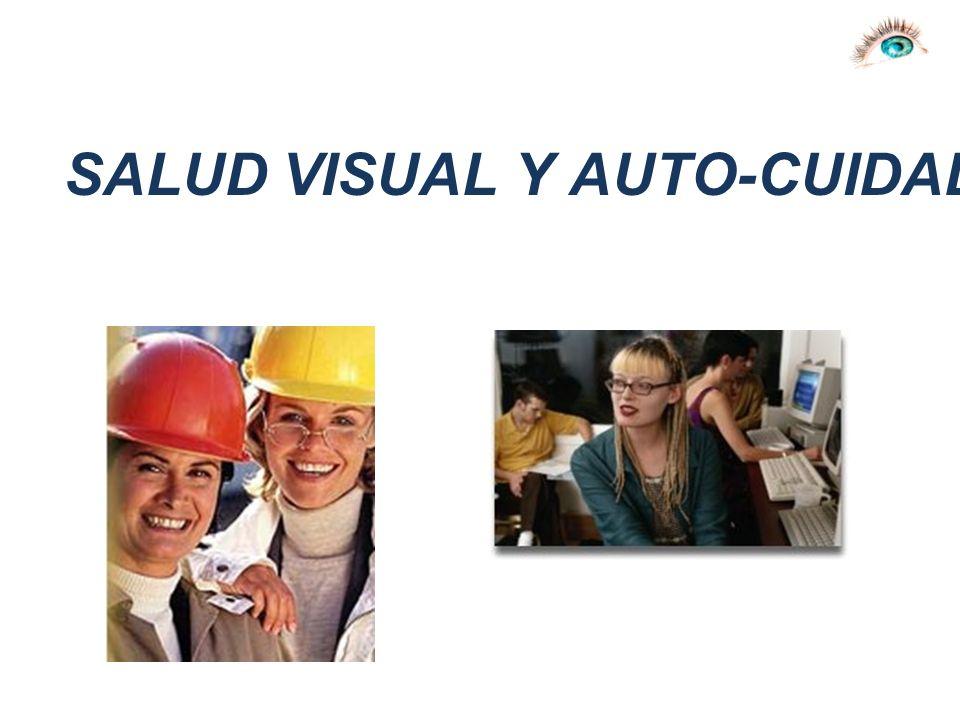 SALUD VISUAL Y AUTO-CUIDADO