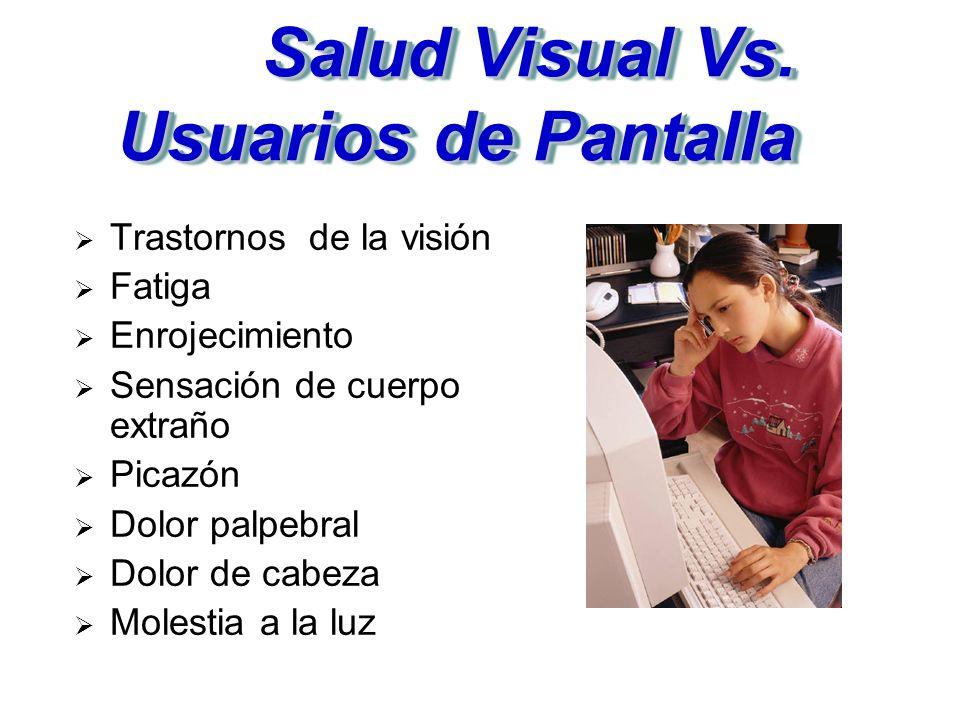 Salud Visual Vs. Usuarios de Pantalla