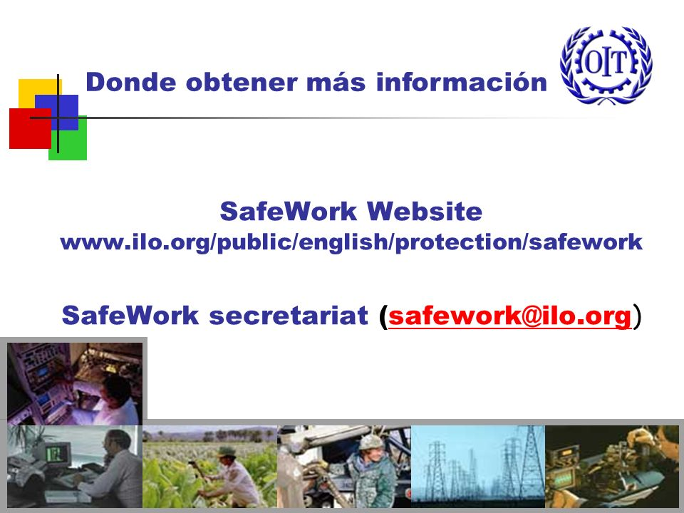 SafeWork secretariat (safework@ilo.org)
