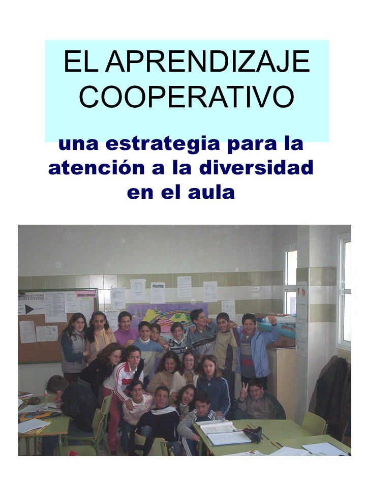 EL APRENDIZAJE COOPERATIVO