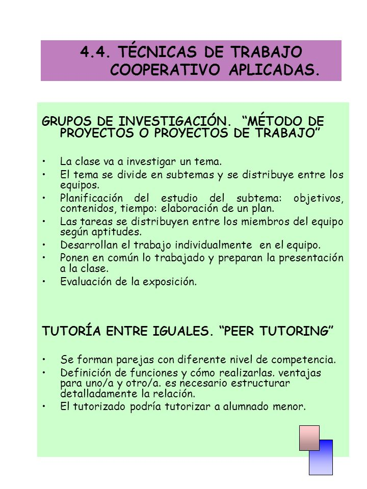 4.4. TÉCNICAS DE TRABAJO COOPERATIVO APLICADAS.