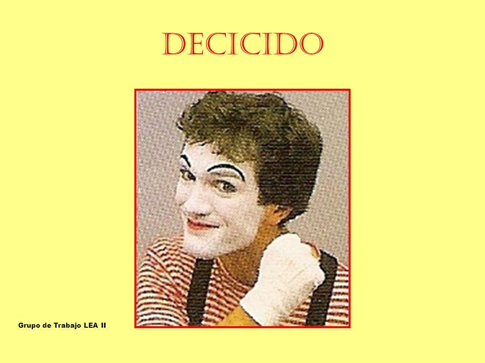 DECICIDO DECIDIDO-RESUELTO-ENÉRGICO-PERSISTENTE