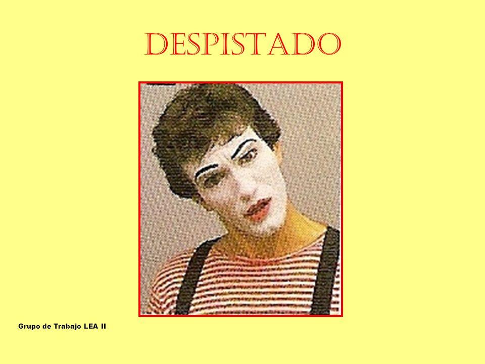 DESPISTADO CONFUSO-CONFUNDIDO-DESPISTADO Grupo de Trabajo LEA II