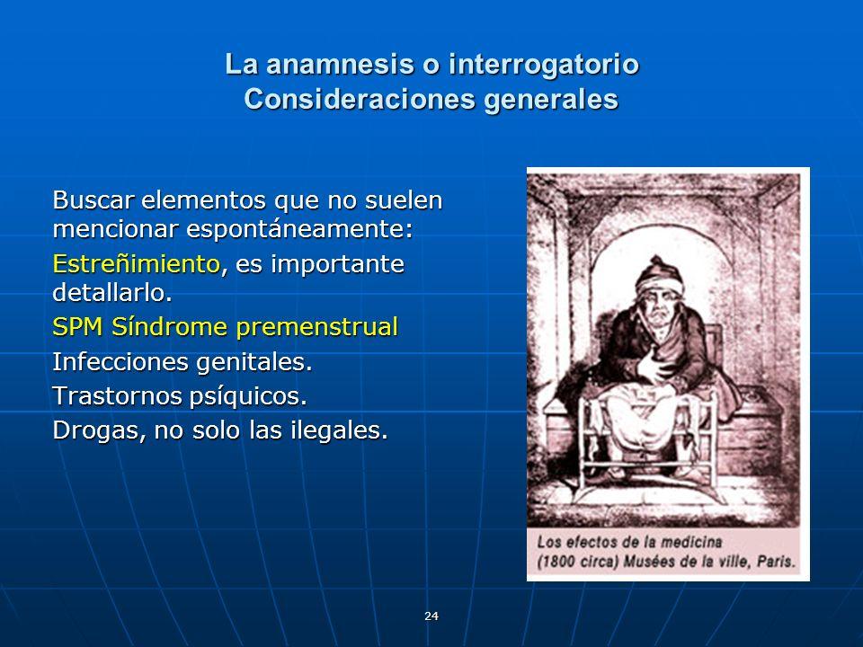 La anamnesis o interrogatorio Consideraciones generales