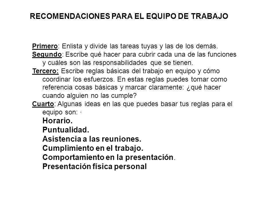 RECOMENDACIONES PARA EL EQUIPO DE TRABAJO
