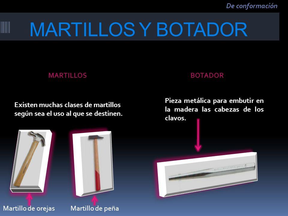 MARTILLOS Y BOTADOR De conformación MARTILLOS BOTADOR