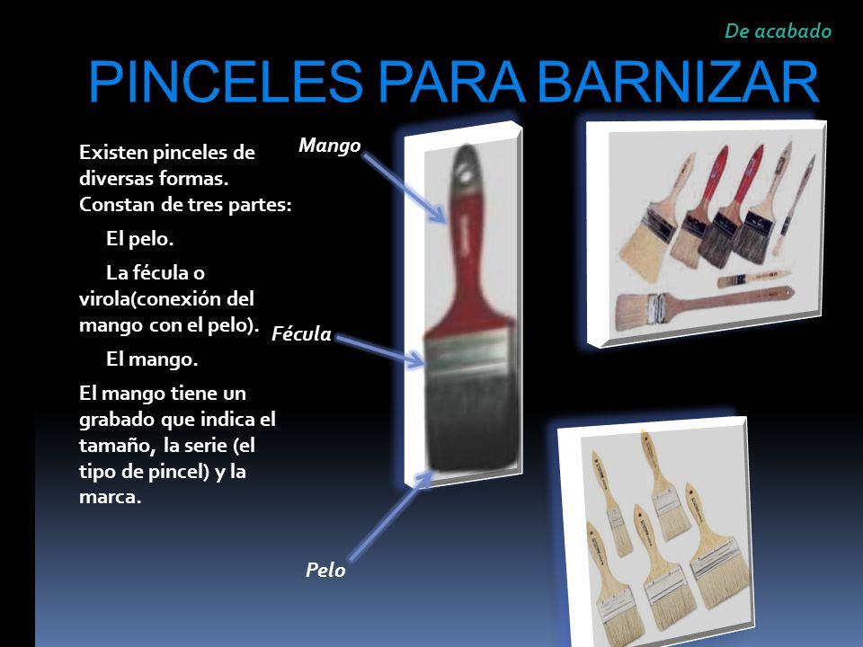 PINCELES PARA BARNIZAR
