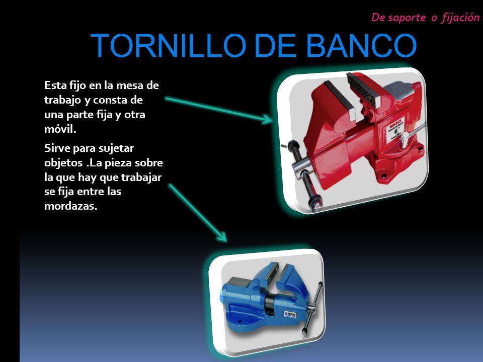 TORNILLO DE BANCO De soporte o fijación