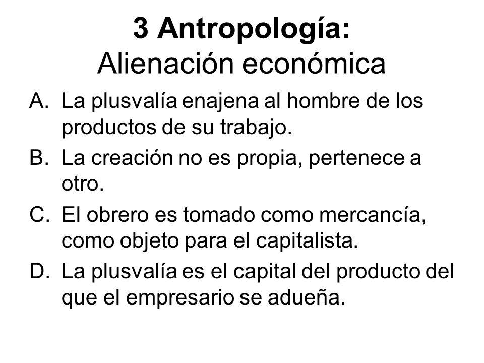 3 Antropología: Alienación económica
