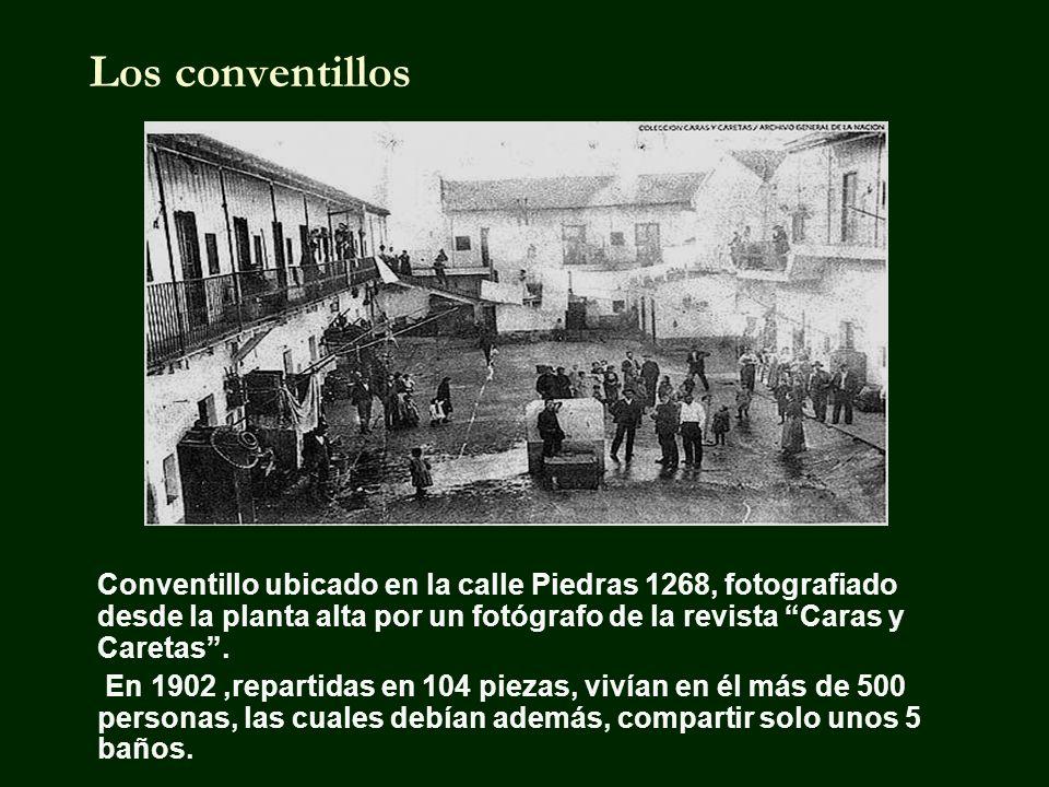 Los conventillos Conventillo ubicado en la calle Piedras 1268, fotografiado desde la planta alta por un fotógrafo de la revista Caras y Caretas .