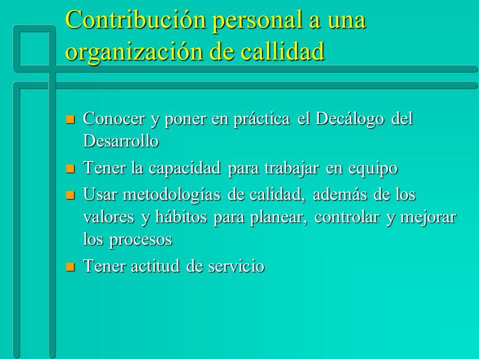 Contribución personal a una organización de callidad
