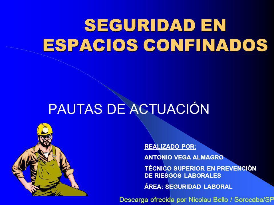 SEGURIDAD EN ESPACIOS CONFINADOS