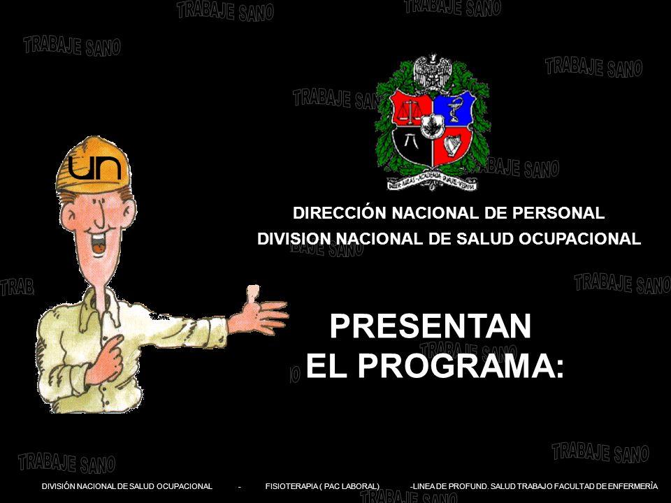 DIRECCIÓN NACIONAL DE PERSONAL DIVISION NACIONAL DE SALUD OCUPACIONAL