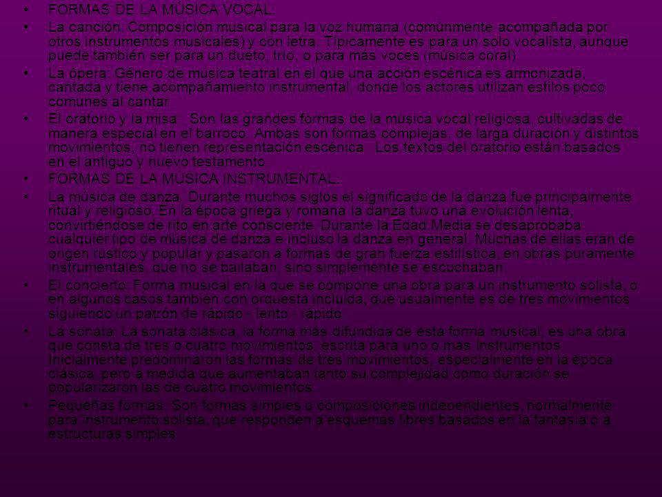FORMAS DE LA MÚSICA VOCAL: