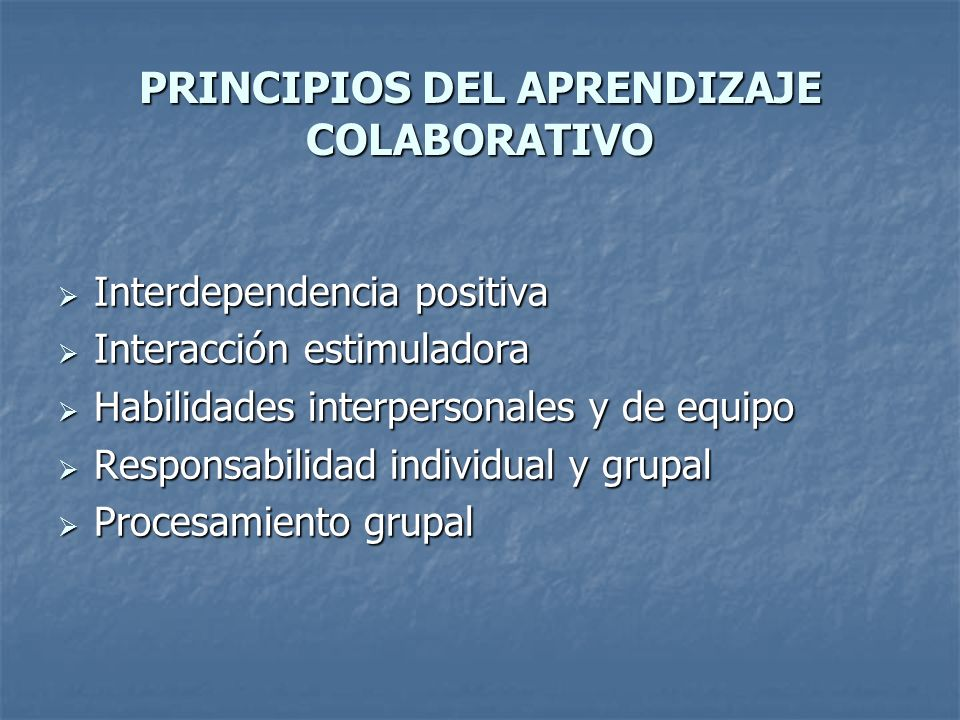 PRINCIPIOS DEL APRENDIZAJE COLABORATIVO