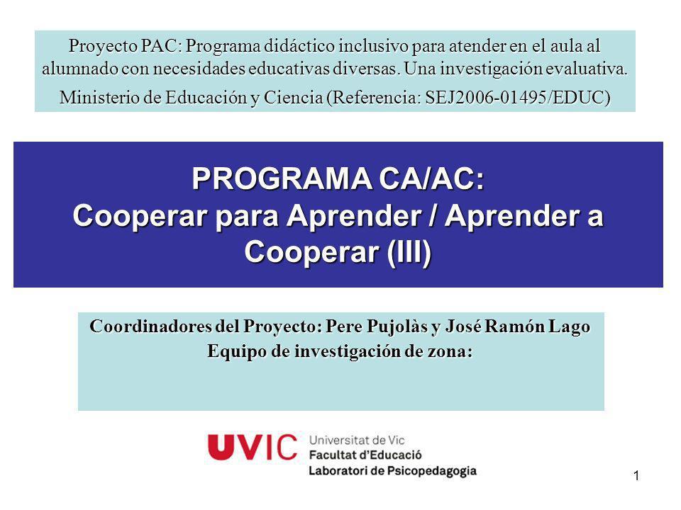 PROGRAMA CA/AC: Cooperar para Aprender / Aprender a Cooperar (III)