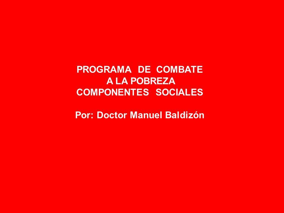 Por: Doctor Manuel Baldizón