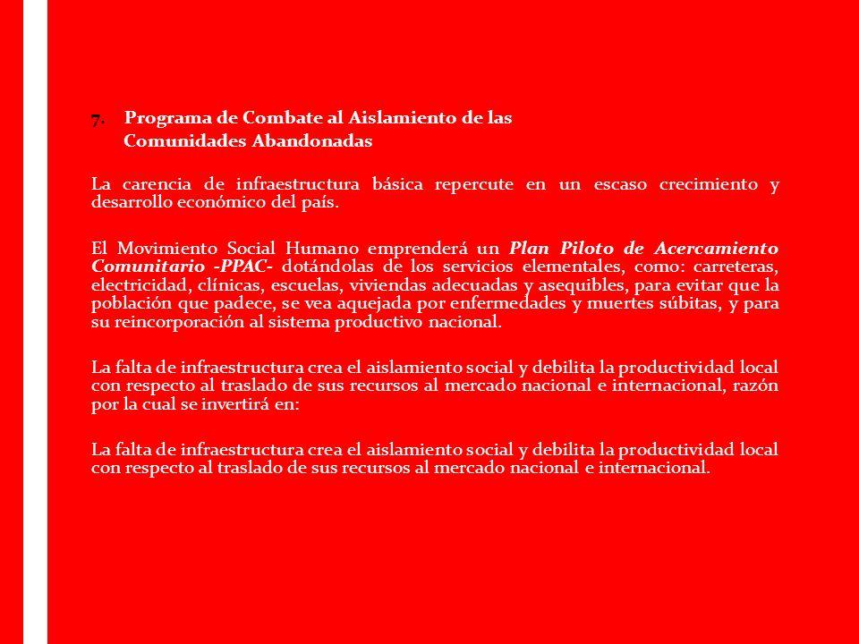 7. Programa de Combate al Aislamiento de las