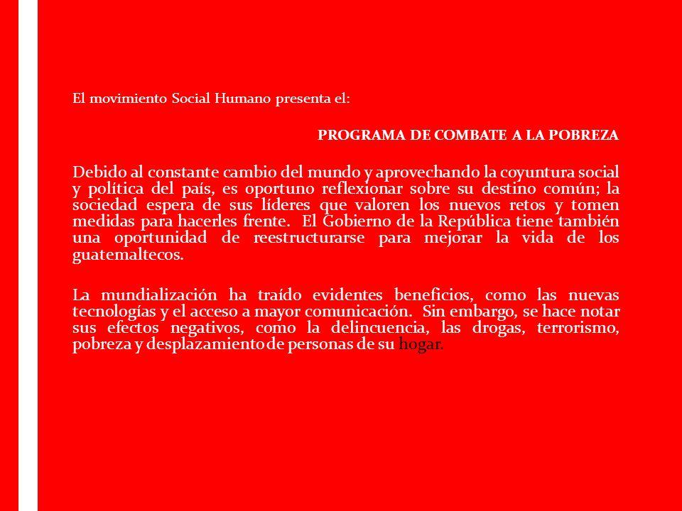 El movimiento Social Humano presenta el: