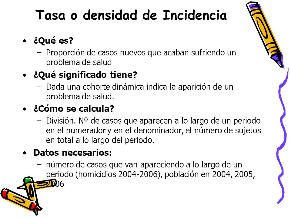 Tasa o densidad de Incidencia