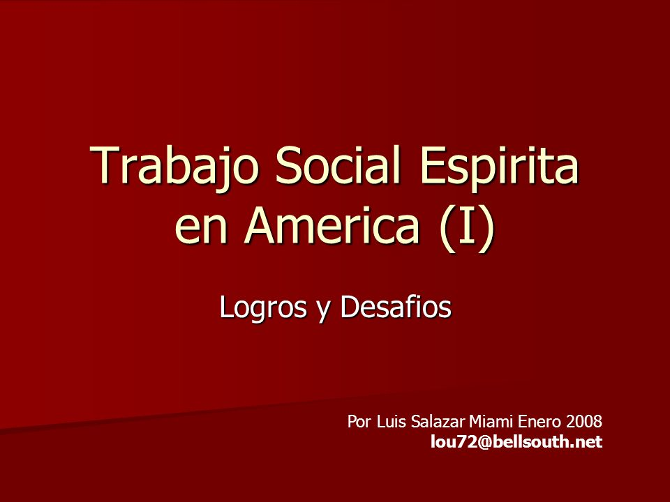 Trabajo Social Espirita en America (I)