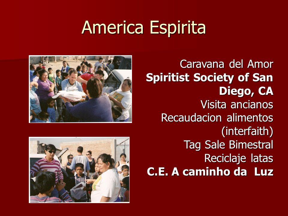 America Espirita Caravana del Amor Spiritist Society of San Diego, CA