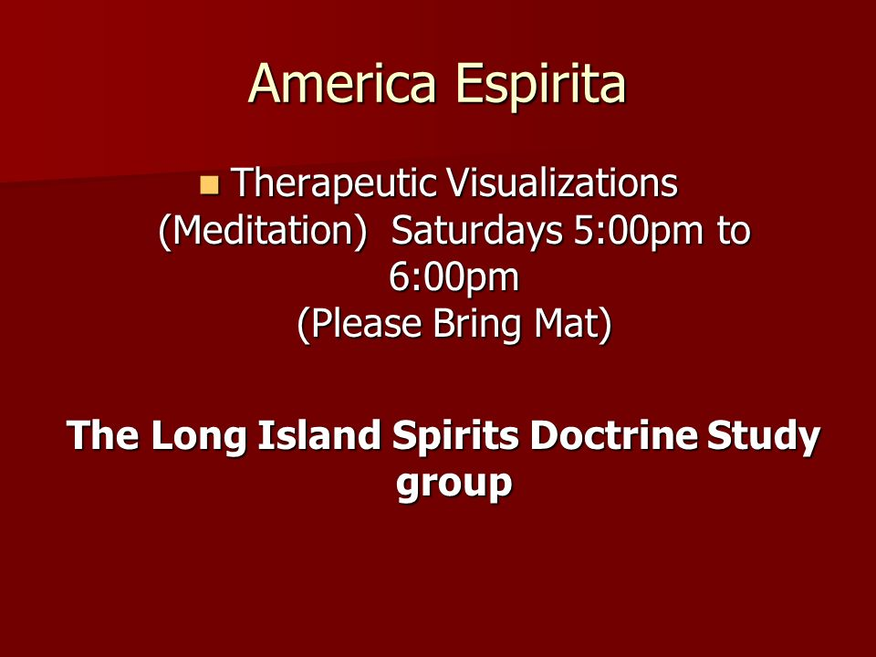 The Long Island Spirits Doctrine Study group