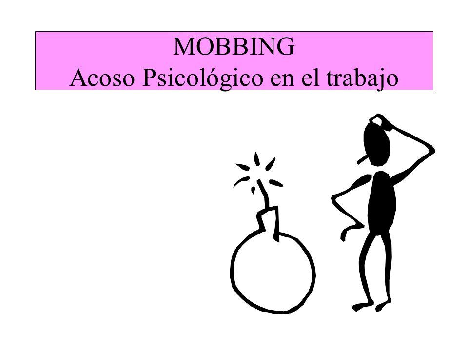 MOBBING Acoso Psicológico en el trabajo