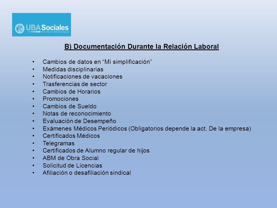 B) Documentación Durante la Relación Laboral