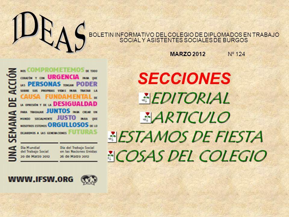 SECCIONES EDITORIAL ARTICULO ESTAMOS DE FIESTA COSAS DEL COLEGIO IDEAS