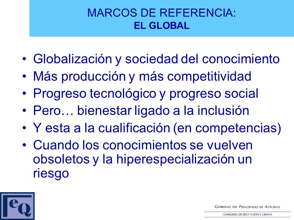 MARCOS DE REFERENCIA: EL GLOBAL