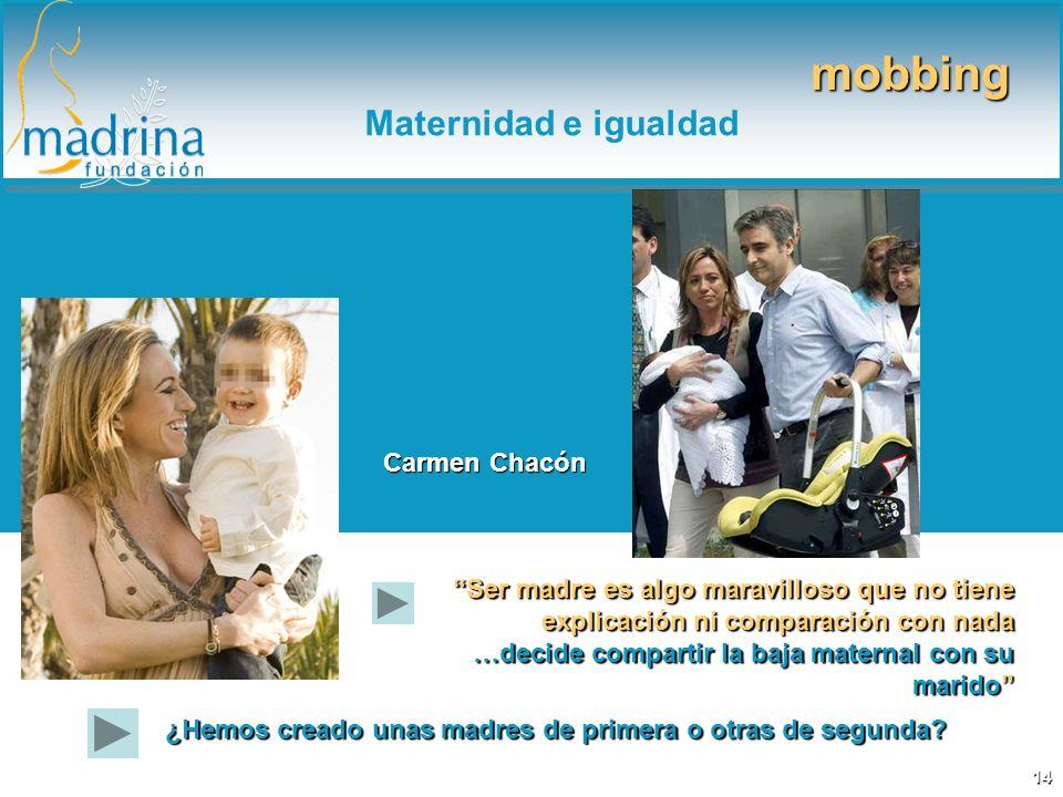 mobbing Maternidad e igualdad Carmen Chacón