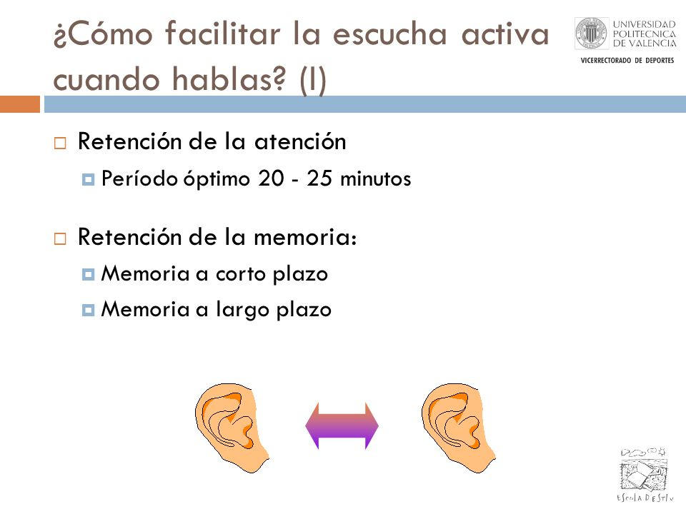 ¿Cómo facilitar la escucha activa cuando hablas (I)